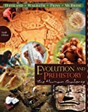 img - for By William A. Haviland, Dana Walrath, Harald E. L. Prins, Bunny McBride:Evolution and Prehistory: The Human Challenge Ninth (9th) Edition (9/E) TEXTBOOK (non Kindle) [PAPERBACK] book / textbook / text book