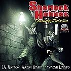 Sherlock Holmes: Consulting Detective, Volume 8 Hörbuch von I.A. Watson, Raymond Lovato, Aaron Smith Gesprochen von: George Kuch