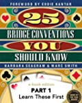 25 Bridge Conventions You Should Know...