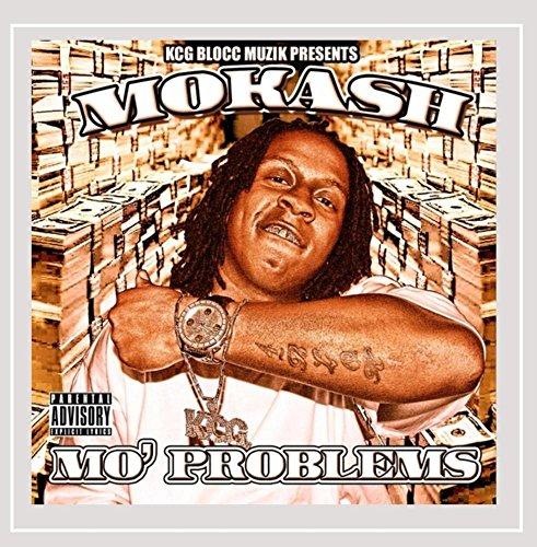 Mo Kash - Mo' Problems [Explicit]