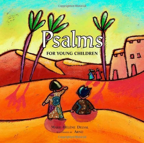 Psalms for Young Children by Marie-Helene Delval (2008-01-02)