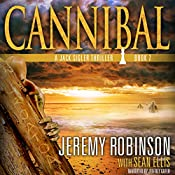 Cannibal: Jack Sigler, Book 7 | [Jeremy Robinson, Sean Ellis]