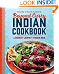 Beyond Curry Indian Cookbook: A Culin...