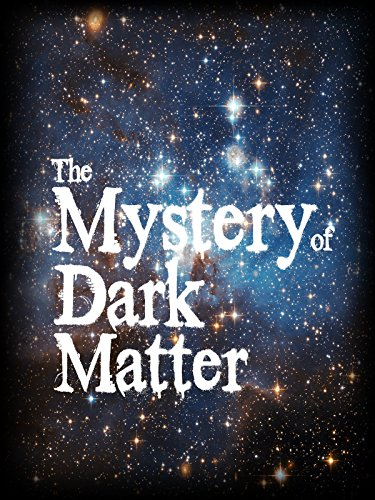 The Mystery of Dark Matter