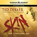 Skin Audiobook by Ted Dekker Narrated by Adam Verner