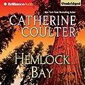 Hemlock Bay: FBI Thriller, Book 6 (       UNABRIDGED) by Catherine Coulter Narrated by Paul Costanzo, Renee Raudman