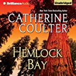 Hemlock Bay: FBI Thriller, Book 6 (       UNABRIDGED) by Catherine Coulter Narrated by Paul Costanzo, Renee Raudman