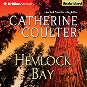 Hemlock Bay: FBI Thriller, Book 6 | [Catherine Coulter]