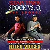Star Trek: Spock vs. Q, The Sequel | [Cecelia Fannon]
