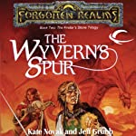 The Wyvern's Spur: Forgotten Realms: Finder's Stone, Book 2 (       UNABRIDGED) by Kate Grubb, Jeff Novak Narrated by Kristin Kalbli