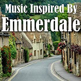 """Music Inspired By """"Emmerdale"""""""