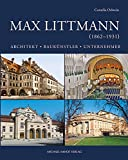 Image de Max Littmann (1862-1931): Architekt - Baukünstler - Unternehmer (Sonderpublikation des Stadtarchivs Bad Kissingen)