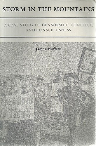 Storm in the Mountains: A Case Study of Censorship, Conflict, and Consciousness
