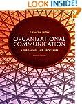 Organizational Communication: Approac...