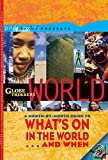 img - for Globe Trekker's World: What's On in the World . . . and When (Pilot Guides) book / textbook / text book