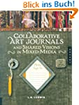 Collaborative Art Journals and Shared...