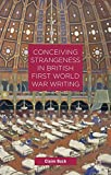 img - for Conceiving Strangeness in British First World War Writing book / textbook / text book