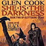 She Is the Darkness: Chronicles of The Black Company, Book 8 | Glen Cook