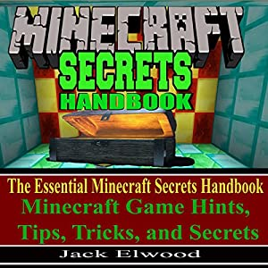 Minecraft Secrets Handbook   Livre audio