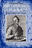 img - for ARCHIMEDES OF SYRACUSE: THE CHEST OF IDEAS book / textbook / text book