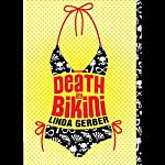 Death by Bikini | Linda Gerber