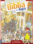 La Biblia con lupa / The Bible Very C...