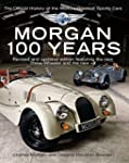 Morgan: 100 Years - The Official Hist...