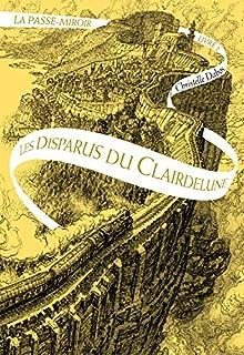 La passe-miroir : [02] : Les disparus du Clairdelune