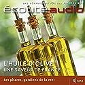 Écoute audio - L'huile d'olive de France. 8/2012: Französisch lernen Audio - Französisches Olivenöl Audiobook by  div. Narrated by  div.