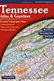 Tennessee Atlas & Gazetteer