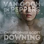 Van Gogh in Peppers: A Self-Portrait of Male Depression | Christopher Downing,Steven Hanley