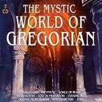 The Mystic World of Gregorian