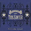 The Adventures of Tom Sawyer (       UNABRIDGED) by Mark Twain Narrated by Ian Lynch
