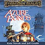 Azure Bonds: Forgotten Realms: Finder's Stone, Book 1 (       UNABRIDGED) by Kate Novak, Jeff Grubb Narrated by Kristin Kalbli