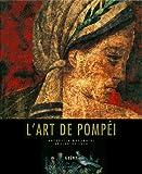 """Afficher """"L'art de Pompéi"""""""