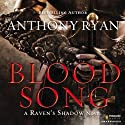 Blood Song: Raven's Shadow, Book 1 Audiobook by Anthony Ryan Narrated by Steven Brand