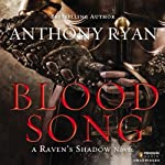 Blood Song: Raven's Shadow, Book 1 | Anthony Ryan