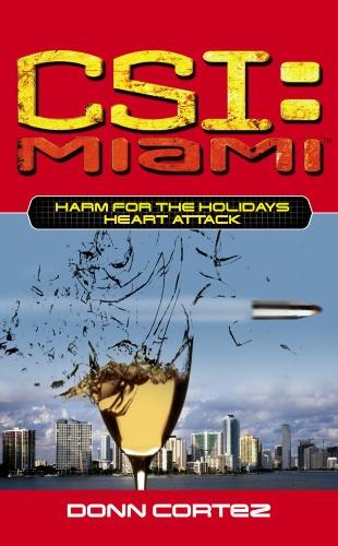 CSI: Miami: Harm for the Holidays: Heart Attack