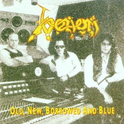 Old, New, Borrowed And Blue by Venom (1993-08-02)