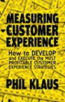 Measuring Customer Experience: How to...