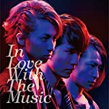 In Love With The Music 初回盤A (DVD付)