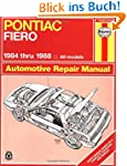 Pontiac Fiero, 1984-1988 (Haynes Manu...