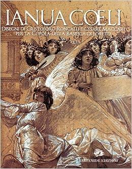 Ianua CLI: Disegni Di Cristoforo Roncalli E Cesare Maccari Per La