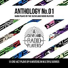 The Cleveland Radio Players Anthology: No. 01 Radio/TV Program Auteur(s) : Milton Matthew Horowitz, Scott Fivelson, Logan Cutlier Smith, Jack Matuzewski, Eric Sever Narrateur(s) : Denny Castiglione