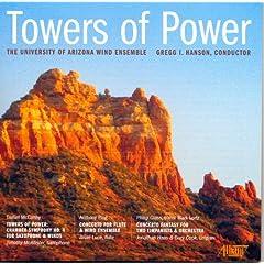 【クリックで詳細表示】Mccarthy, Glass, Plog, Hanson : Towers of Power: Univ of Arizona Wind Ensemble - 音楽