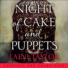 Night of Cake and Puppets: A Daughter of Smoke and Bone Novella (       UNABRIDGED) by Laini Taylor Narrated by Emma Hook, Sam Alexander