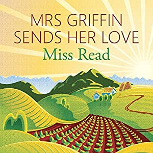 Mrs Griffin Sends her Love Audiobook