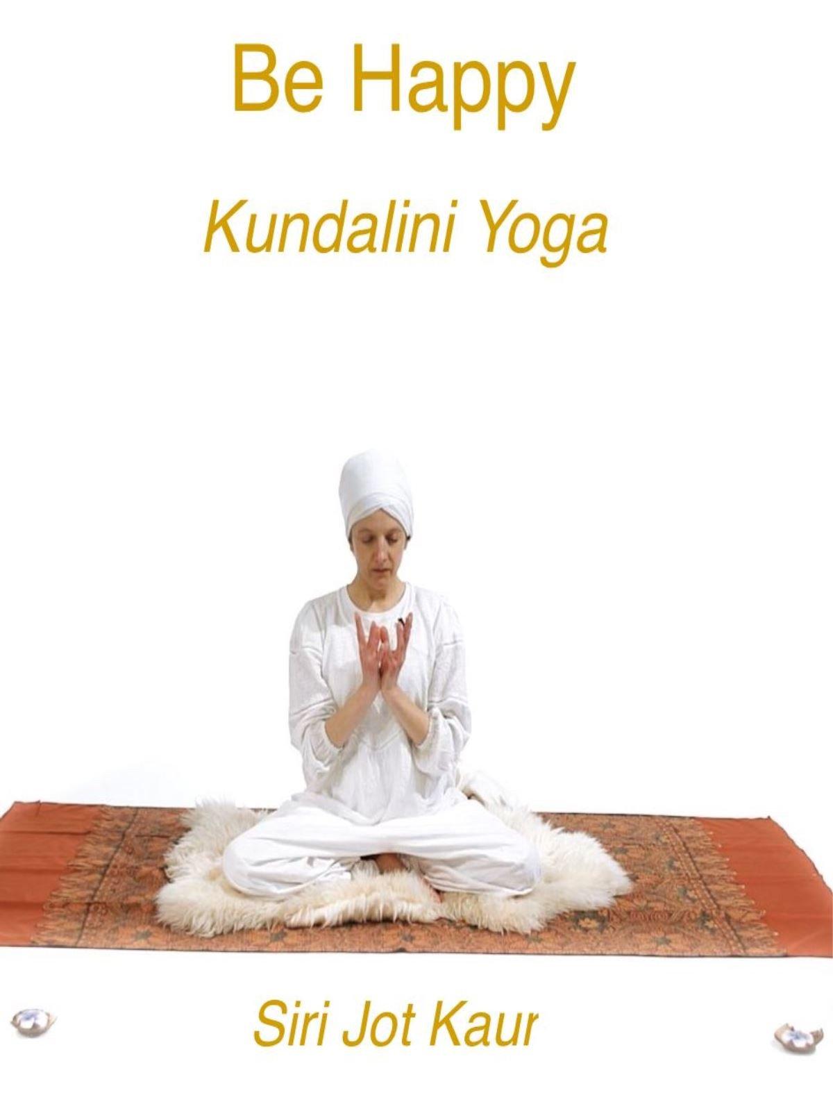 Be happy- kundalini yoga with Siri Jot Kaur