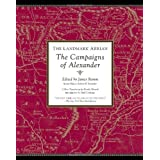 The Landmark Arrian:The Campaigns of Alexander the Great (Landmark (Anchor Books))by James Romm