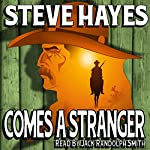 Comes a Stranger: Lawless, Book 1 | Steve Hayes